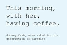 Quotes I <3 / by Cassie Carr