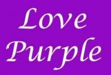 Purple Love~ / by Mindy Beer~