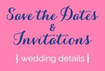 Weddings {Save the Date/Invitation Ideas} / by Serendipity Designs - Wedding & Events