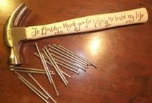 daddy's day <3 / Father's Day ideas / by Jeannie Myers