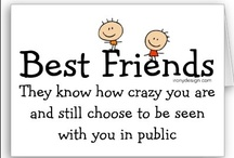 Best friend quotes / by Claire Noel