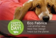 Earth Month 2013 / At West Paw Design every day is Earth Day.  Visit our website www.westpawdesign.com to discover eco-friendly pet products manufactured in a environmentally-sustainable way all in Bozeman, Montana. / by West Paw Design