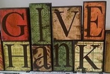 Thanksgiving / Craft and food ideas for this holiday  / by Sandy Duncan