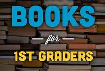 Your first grader / A one-stop shop for parents of first graders! Everything from math and reading tips, free worksheets and parenting dilemmas! / by GreatSchools