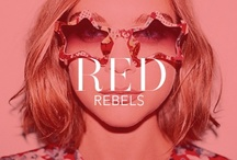 Red Rebels / by Rebecca Minkoff