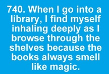 Literature Lover / Books. Ah, the magic. I pin bookshelves, libraries, quotes, anything that shows my love of books.  / by Jennifer Daly