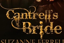Cantrell's Bride-storyboard / by Suzanne Ferrell, romantic suspense author