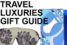 GIFT GUIDE: THE LUXURIOUS TRAVELER  / by Beso.com