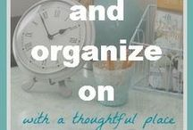 OH MY Organization! <3 / all things to get you organized and enjoying life again / by Holly Kolvig