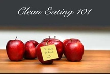 Clean Eating / by K F Butler