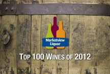 Marketview Top 100 Wines of 2012 / The Top 100 Wines of 2012 as chosen by the Marketview Wine Specialists. / by Marketview Liquor