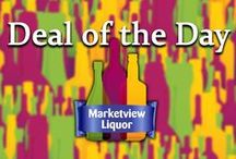 Deal of the Day / Each morning we post a fantastic wine and discount it even further than our already rock bottom everyday pricing. We also offer this with free shipping on any 6+ bottle purchase. Check back each day so you don't miss out on these great daily deals! / by Marketview Liquor