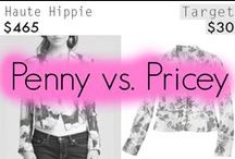 Penny vs. Pricey / by Penny Chic
