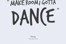 Dance / by Debbie Dugan