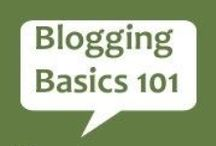 Blogging Tips / by Melanie Nelson