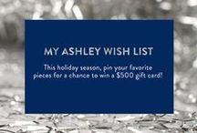 My Ashley Wish List / Pin your favorite Ashley Furniture pieces for your chance to win a $500 gift card. Many will enter, 3 will win. / by Ashley Furniture HomeStore