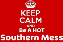 Proud to be Southern Sha / by Shana
