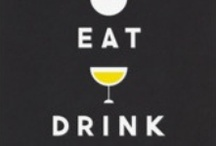 Eat, Drink, and Be Merry / by Dizana Designs