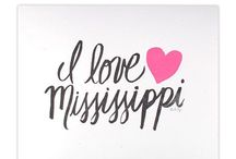 Mississippi / by Linda Strong