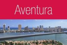 Aventura / by EWM Realty International