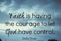 Keeping the Faith / Inspirational & faith based, Christian quotes & scriptures / by Ilesha Graham