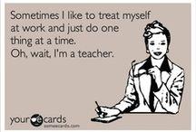 Teacher Stuff / by Natalie Harper