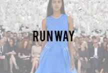Runway Fashion / by Alicia Tenise