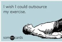 Diet & Exercise / by someecards