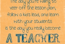 Teaching is a Beautiful Thing / by Nicole Delaney
