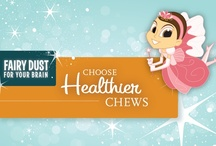 Choose Healthier Chews / by The Tooth Fairy