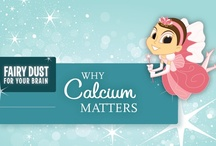 Why Calcium Matters / by The Tooth Fairy