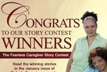 Fearless Caregiver Story Contest / Are you a Fearless Caregiver? Share your story  / by Today's Caregiver