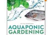 Gardening Aquaponics Aeroponics Hydroponics / Gardening with water air & fish / by Allabout CritterCares