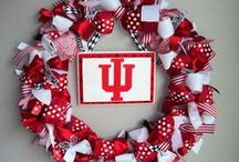 Indiana University / Indiana, Our Indiana, Indiana we're all for you.......... / by Wendi Franklin