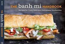 Banh Mi / by Andrea Nguyen