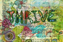 thrive ~ / by Loretta Cohen