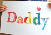DAD is fab / by Karen Michaels