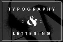 Typography & Lettering / by Daniel Guzmán