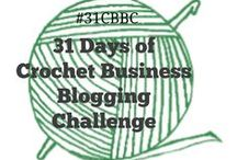 31 Days of Crochet Business Blogging Challenge / Crochet Business Blogging Challenge - posts from participants January and July yearly (2012 - 2014) #blogchallenge #crochet / by Sara - Momwithahook
