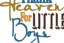 For The Boys / by Lori Dube'