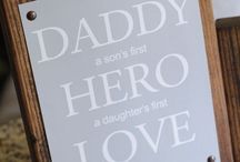Father's Day Ideas / Ideas for Ben from me or the boys... / by Rebekah Towers