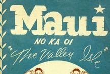 Maui  / by Mia Kallio