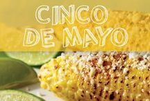 Sweet Cinco de Mayo / Sweet corn is an integral element of Mexican Cuisine and Culture! Celebrate Cinco de Mayo with the sweet taste of fresh corn / by FreshSupersweetCorn