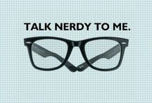 Nerd Alert / A fashionista's techie guide / by Kate Louise Webster