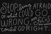 Inspired by Quotes I Love! / by Briana Linder