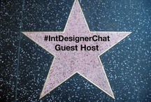 Guest Hosts / Guest Hosts At #IntDesignerChat the International Community of Interior Designers, Interior Architects, Kitchen and Bath Designers, and Professionals in the Home Decor Industry.  / by InteriorDesignerChat