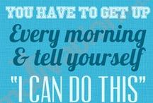 Fit-spiration / Find inspiring and motivating quotes to help you keep up your health goals / by Sports Authority