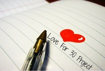 Love For 30 Project / by My Thirty Spot