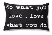Words of Wisdom  / A mixture of quotes we love on wall art, cushions, e-cards and more, thoughts to take us through the days.  / by BHS UK