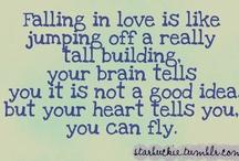 Love being in Love / Falling in love / by Chelsey Weirich